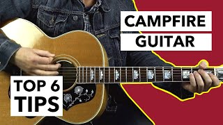 Top 6 Things You Need to Know For Playing Campfire Guitar