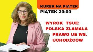 Dr Ewa Kurek o decyzji TSUE
