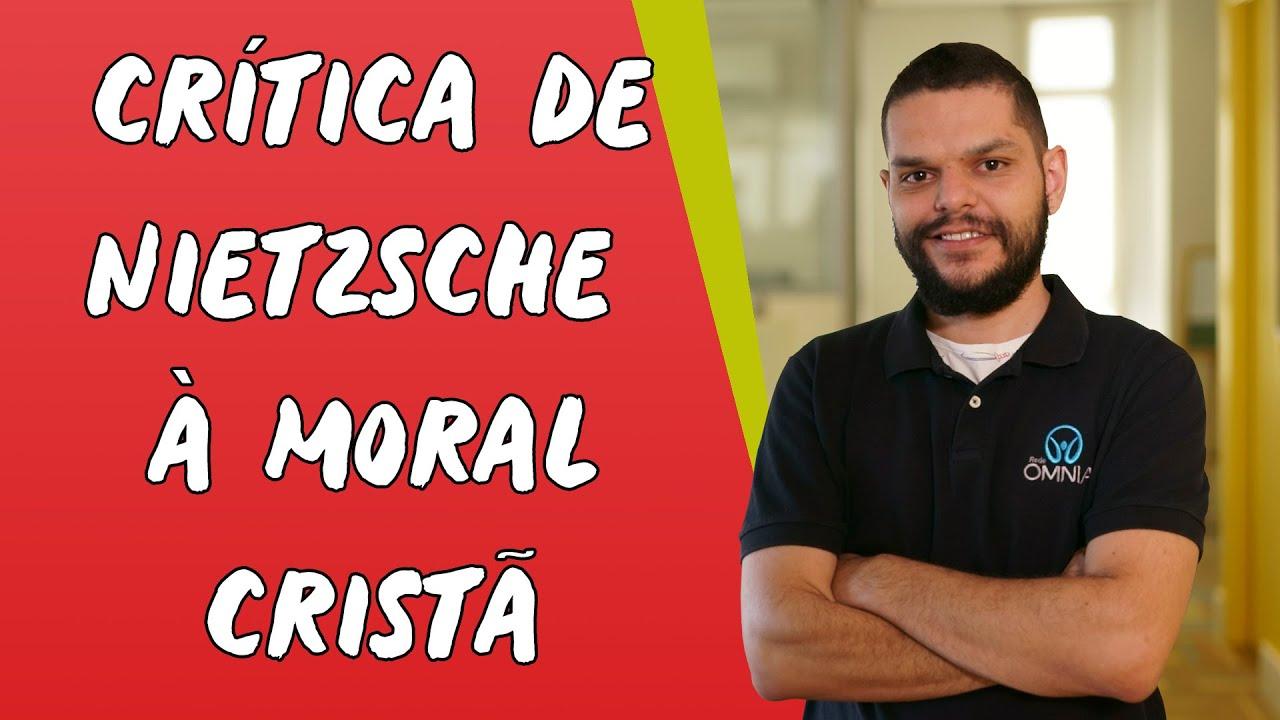 Crítica de Nietzsche à Moral Cristã