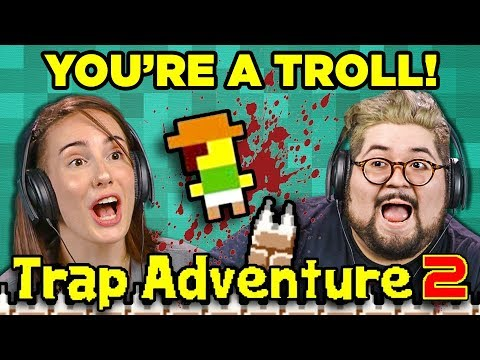 YOU'RE A TROLL!   TRAP ADVENTURE 2 (Adults React: Gaming)