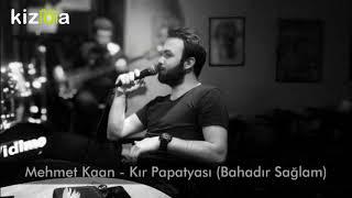 Mehmet Kaan - Kır Papatyası (Bahadır Sağlam)