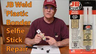 JB Weld Plastic Bonder Selfie Stick Repair