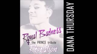 Dana Thursday - REVELATION (PRINCE Cover)