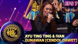 Kompak Abis Ayu Ting Ting Ft Ivan Gunawan Kontes KDI Eps 7...