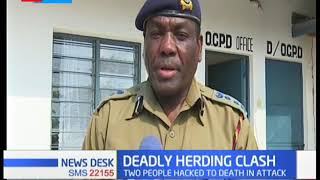 Two people hacked to death as Farmers, herders clash in Kilifi