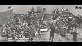 Prelude To A Kiss - Metropole Orkest - 1956