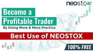 Become a Profitable Trader with Neostox Trading Simulator