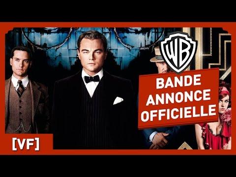 Gatsby Le Magnifique - Bande Annonce Officielle 1 (VF) - Leonardo DiCaprio / Baz Luhrmann