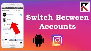 Switch Between Multiple Instagram Accounts On One Phone Android