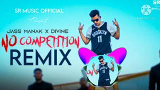 No-competiton /Remixx/full bass/party song/D.J./Jass manak/8k /