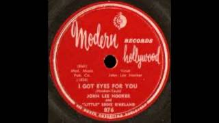 John Lee Hooker - I Got Eyes For You