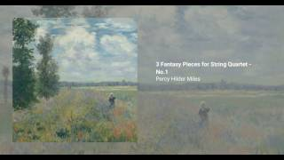 3 Fantasy Pieces for String Quartet