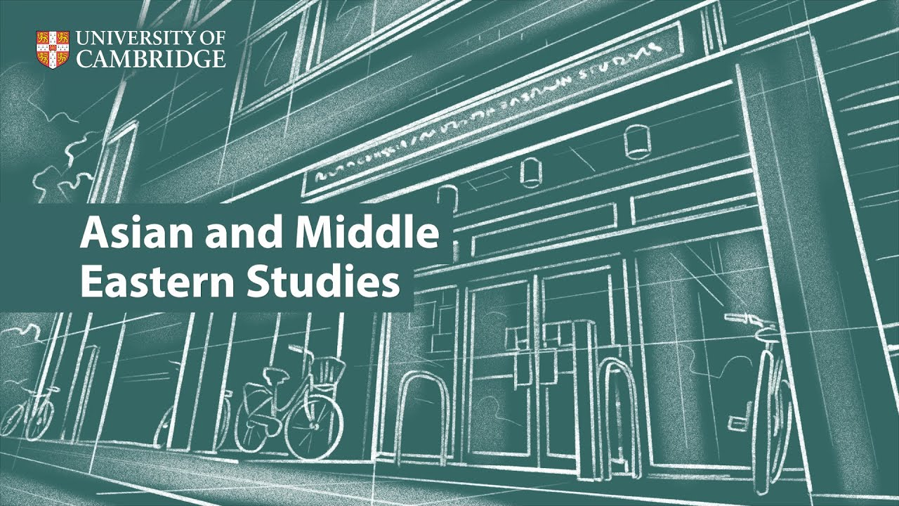 Asian and Middle Eastern Studies at Cambridge