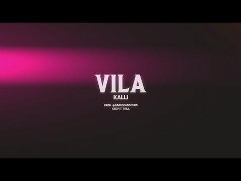 Kalli - Vila (prod. @nabuscadoouro) - Clipe oficial