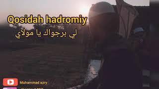 تحميل و مشاهدة Qosidah hadromiy-لي برجواك يا مولاي MP3