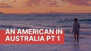 An American Falls In Love With Australia In 48 Hours - BRISBANE Vlog