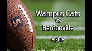 Conway Wampus Cats vs Bentonville 8/31/18