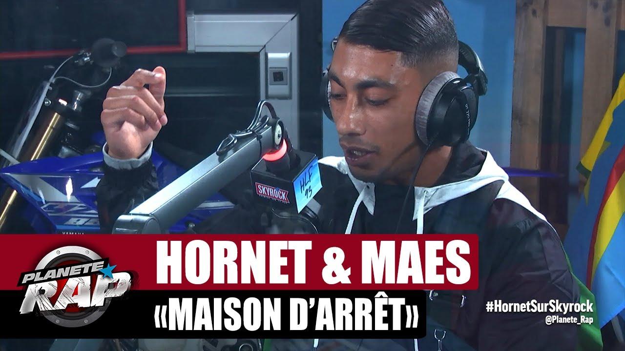 """Hornet La Frappe feat. Maes """"Maison d'arrêt"""" #PlanèteRap"""