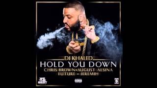DJ Khaled - Hold You Down ft. Chris Brown, August Alsina, Future and Jeremih (Slowed Down)