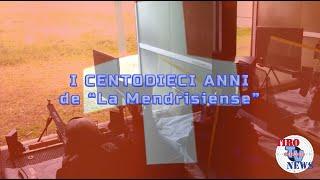 """'I centodieci anni de """"La Mendrisiense""""' episoode image"""