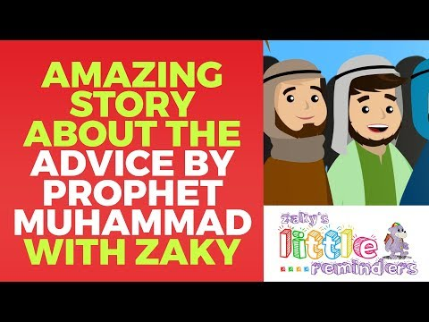 Amazing Story About the Advice by Prophet Muhammad (saws) - Islamic Cartoon for Kids