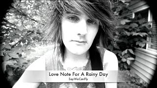 Love Note For A Rainy Day (Acoustic) - SayWeCanFly