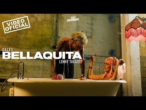 Dalex Bellaquita Ft Lenny Tavárez Video Oficial
