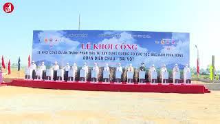 Khởi công dự án cao tốc Diễn Châu - Bãi Vọt hơn 11.100 tỉ đồng
