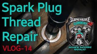Easy Spark Plug Thread Repair - VLOG 014