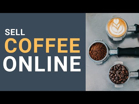 Sell Coffee Online for Free with Ecwid | Coffee eCommerce Tutorial