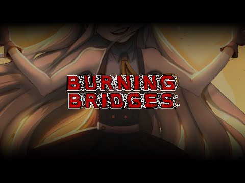 【VOCALOID Original】Burning Bridges【MAYU】