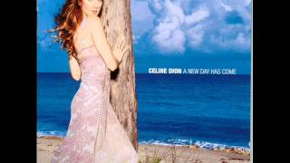 Right In Front Of You - Celine Dion - A New Day Has Come
