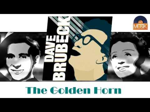 Dave Brubeck - The Golden Horn (HD) Officiel Seniors Musik