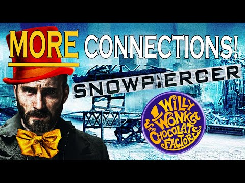 Snowpiercer is a Sequel to Willy Wonka (EVEN MORE PROOF)