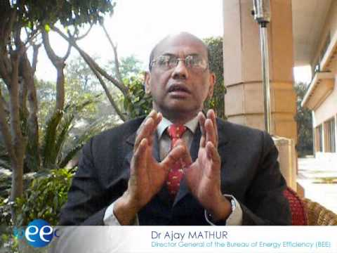 Interview with Dr. Ajay Mathur, Director General of the Bureau of Energy Efficiency, India