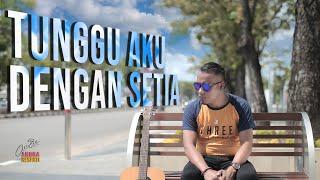 Download lagu Andra Respati Tunggu Aku Dengan Setia Mp3
