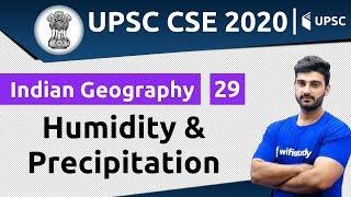 10:00 AM - UPSC CSE 2020 | Indian Geography by Sumit Sir | Humidity & Precipitation