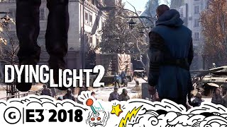 How Dying Light 2 is Improving on the Game World and Story   E3 2018