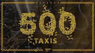 Olexesh   500 Taxis (prod. Von InsaneBeatz) [Official Audio]