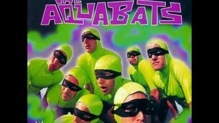 The Aquabats - The Return of the Aquabats! Full Album