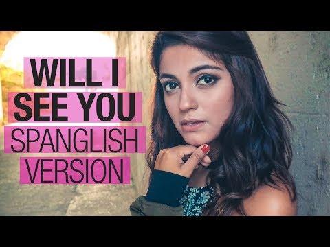 Will I See You - Poo Bear ft. Anitta (Spanglish Version) - Ana Iris