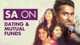 SA on Dating and Mutual Funds | Aravind SA | Standup Comedy
