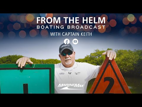 From the Helm | Boating Broadcast | Boating Tips with Captain Keith