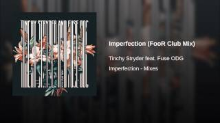 Imperfection (FooR Club Mix)
