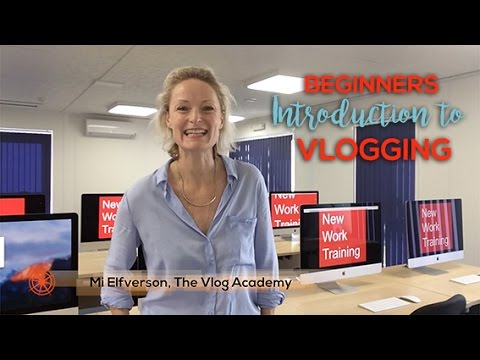 Beginners video blogging course, The Vlog Academy - YouTube