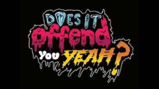 Does It Offend You Yeah -  We Are Rockstars Original