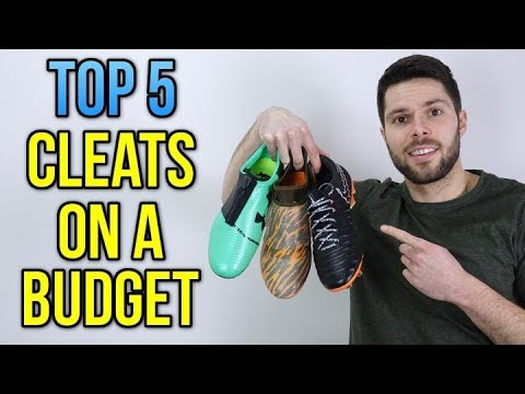 TOP 5 SOCCER CLEATS IF YOU'RE ON A BUDGET!