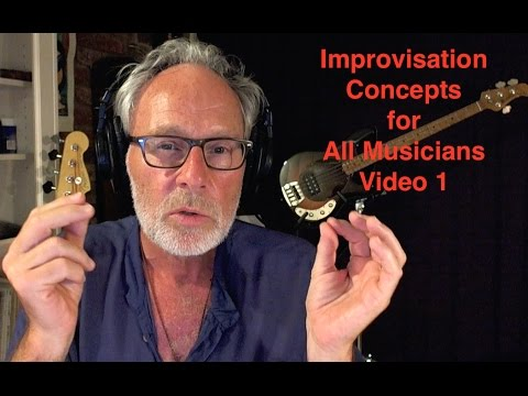Improvisation Tips for All Musicians - Video 1