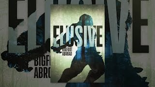 Elusive: Bigfoot Abroad