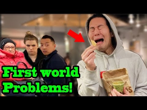 FIRST WORLD PROBLEMS!!